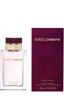Парфюмированная вода Pour Femme Dolce & Gabbana