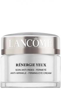 Крем для кожи вокруг глаз от морщин Rénergie Yeux Lancome