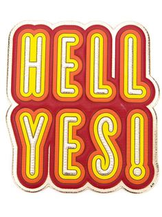 стикер Hell Yes  Anya Hindmarch