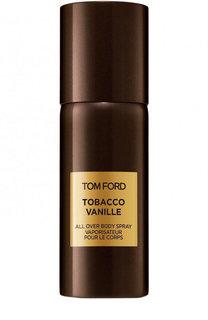 Спрей для тела Tobacco Vanille Tom Ford