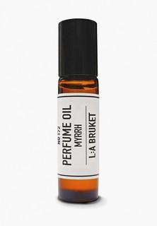 Парфюмированное масло La Bruket 172 perfume oil myrrh