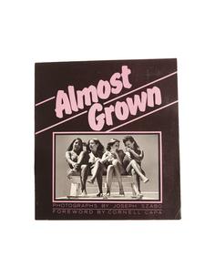 """Книга """"Almost Grown"""" by Joseph Szabo Books"""