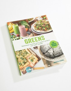 Greens: 100+ Recetas Veganas - Мульти Books