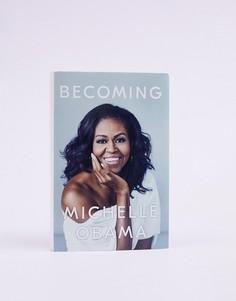 Книга Becoming: Michelle Obama - Мульти Books