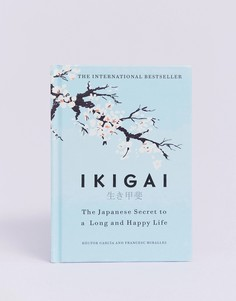 Книга Ikigai: the Japanese secret to a long and happy life - Мульти Books