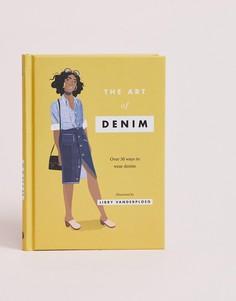 Руководство для вдохновения The art of denim style - Мульти Books