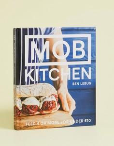 Кулинарная книга MOB Kitchen - Мульти Books