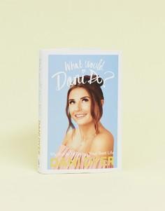 Книга What would Dani do? автора Дэни Дайер - Мульти Books