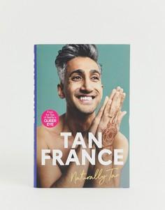 Книга Tan France Queer Eye - Мульти Books