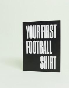 Книга Your first football shirt - Мульти Books