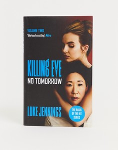 Книга Killing Eve: No tomorrow - Мульти Books