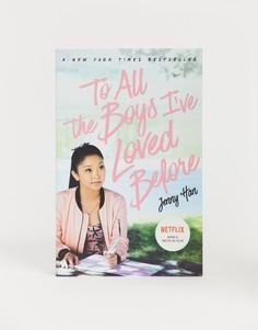 Книга To all the boys Ive loved before от Jenny Han - Мульти Books