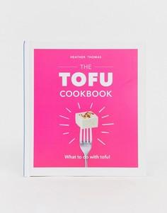 Книга рецептов Tofu - Мульти Books