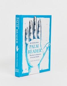 Книга Be Your Own Palm Reader - Мульти Books