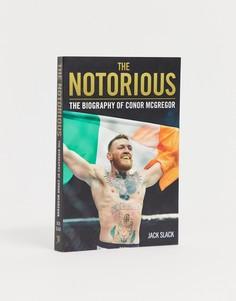 Книга The notorious: The biography of Conor McGregor - Мульти Books