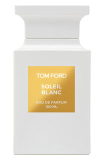 Парфюмерная вода Soleil Blanc Tom Ford