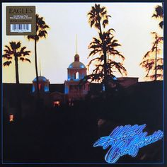 Виниловая пластинка Warner Music Eagles:Hotel California