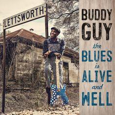 Виниловая пластинка Sony Music Buddy Guy:The Blues Is Alive And Well