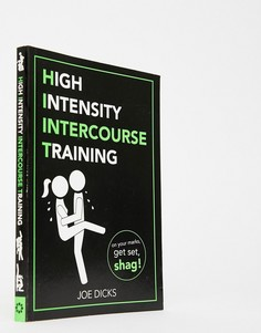 "Книга ""HiiT: High Intensity Intercourse Training\""-Мульти Books"