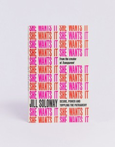 "Книга ""She wants it\"" автора Jill Soloway-Мульти Books"