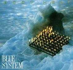 Виниловая пластинка Sony Music Blue System:Body Heat