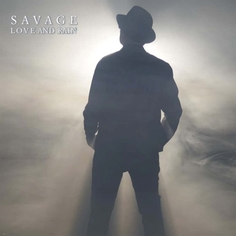 Виниловая пластинка Warner Music Savage:Love And Rain