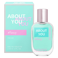 Туалетная вода YOU & WORLD ABOUT YOU FANCY жен. 50 мл